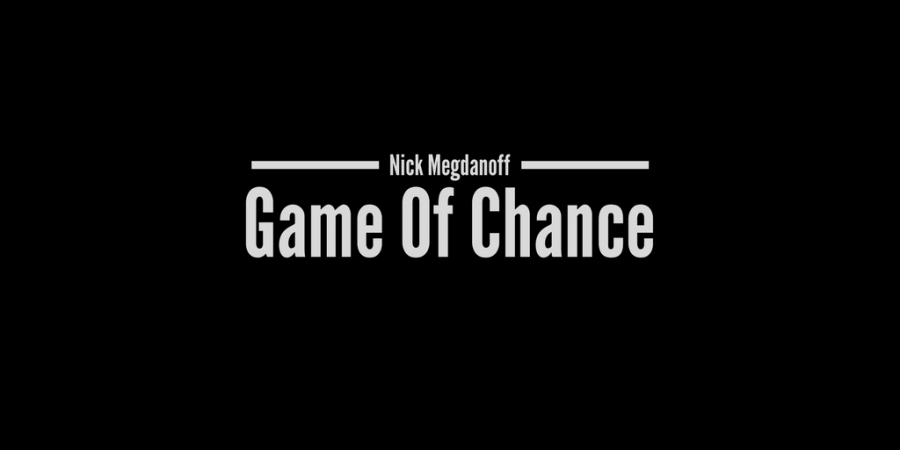 Game of Chance Preview