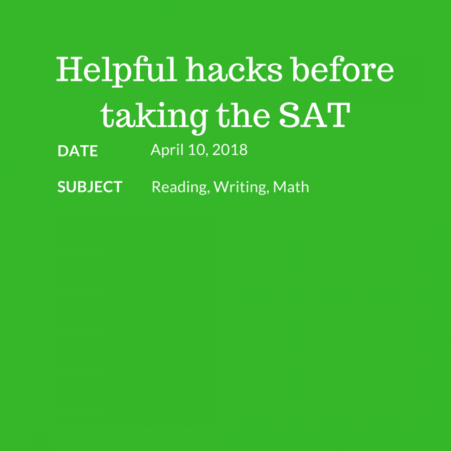Helpful hacks before taking the SAT