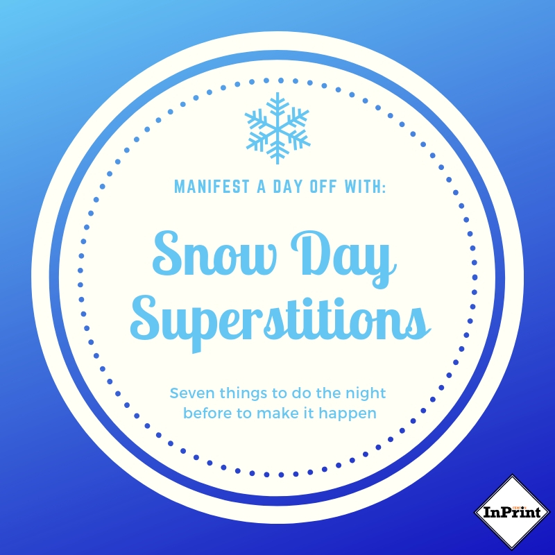 Try these snow day superstitions for a day at home